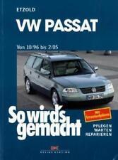 So wird's gemacht: VW Passat von 10/96 bis 2/05 von Hans Rudiger Etzold (2014, Taschenbuch)
