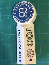 Peticolas Brewing Co. Too Soon Beer 6 Inch Tap Handle