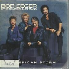 45 tours 2 titres :/ BOB SEGER & THE SILVER BULLET BAND  AMERICAN STORM