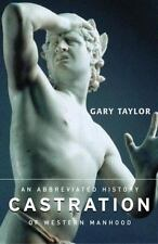 CASTRATION - TAYLOR, GARY - NEW PAPERBACK BOOK