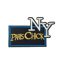 Paris Chick NY (Iron On) Embroidery Applique Patch Sew Iron Badge