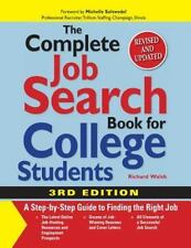The Complete Job Search Book For College Students: A Step-by-