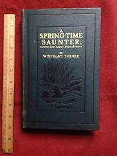 Antique Book Of A Spring - Time Saunter, By Whiteley Turner -1913
