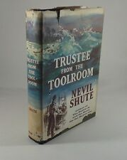 """""""Trustee From The Toolroom"""" by Nevil Shute. Hardcover+DJ First U.S. Edition 1960"""
