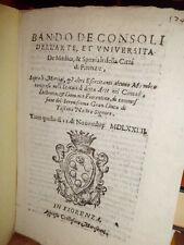 Bandi. BANDO de Consoli dell' Arte, et Università de Medici, & Speziali... 1574