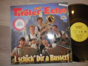 Original Tiroler Echo / I schick' dir a Busserl MCP Records Vinyl /LP