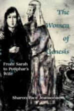 The Women of Genesis: From Sarah to Potiphar's Wife