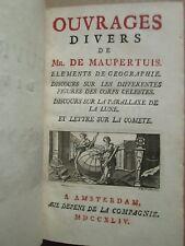 MAUPERTUIS : OUVRAGES DIVERS (corps célestes, parallaxe de la lune, comète) 1744