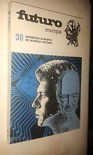 FUTURO EUROPA # 38 RASSEGNA EUROPEA SCIENCE FICTION - PERSEO LIBRI