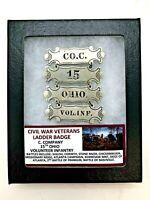 RARE Civil War Veteran's Ladder Badge - C. Company 15th Ohio Volunteer Infantry