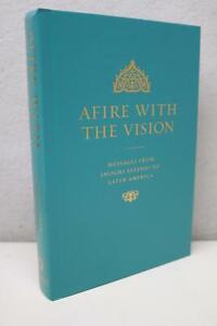 Afire with the Vision Messages from Shoghi Effendi to Latin America Bahá'í Faith