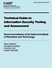 Technical Guide to Information Security Testing and Assessment:...