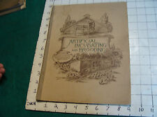 1906 ARTIFICIAL INCUBATING & BROODING, 96 pages, light wear