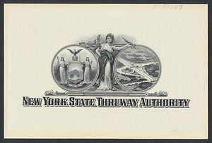 NY STATE THRUWAY AUTHORITY LARGE DIE PROOF ON INDIA PL# T-97037 IN PENCIL BR1116