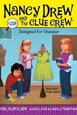 Designed for Disaster (Nancy Drew and the Clue Crew)-ExLibrary