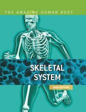 Skeletal System (The Amazing Human Body)