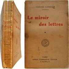 Le Miroir des lettres Première série 1919 Fernand Vandérem critique littéraire 1