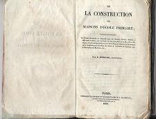 De la construction des maisons d'école primaire par Bouillon architecte 1834