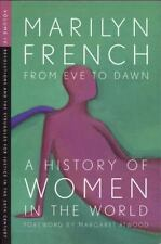 From Eve to Dawn, A History of Women in the World, Volume IV: Revolutions and St