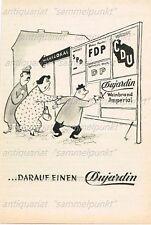 Dujardin Imperial Weinbrand ... DARAUF EINEN DUJARDIN (A) Orig. Anzeige von 1953