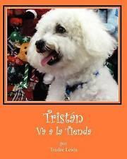 USED (LN) Tristan Va a la Tienda (Cuentos Sobre Tristan y Trudee) (Volume 6) (Sp