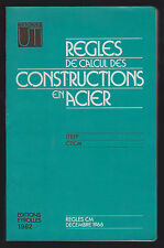 INGEGNERIA - REGLES DE CALCUL DES CONSTRUCTIOS EN ACIER - EYROLLES 1982 [NP9]