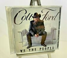 Colt Ford We The People NEW Sealed CD Slow Ride Charity Music DS24