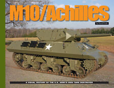 M10 ACHILLES VISUAL HISTORY By David Doyle US Army tanks WW2 Book