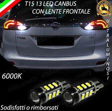 COPPIA LAMPADE RETROMARCIA 13 LED T15 W16W CANBUS OPEL ZAFIRA C TOURER NO AVARIA