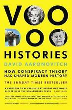 Voodoo Histories: How Conspiracy Theory Has Shaped Modern History, By David Aaro