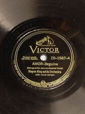 Wayne King  & Orchestra-78rpm RCA 20-1587A/B: Amor/I'm Gettin' Mighty Lonesome