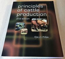Clive J. C. Phillips - PRINCIPLES OF CATTLE PRODUCTION - 2nd Edition - VGC -Book