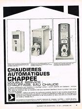 PUBLICITE ADVERTISING   1965   CHAPPEE  chaudières automatiques