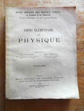 Ecole des Travaux Publics Gallotti Courtines Cours Elémentaire de Physique 1919