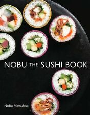 New NOBU THE SUSHI BOOK Text in English Japan Sushi of How to Make