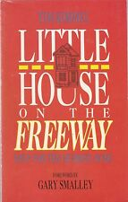 Little House on the Freeway : Help for the Hurried Home by Tim Kimmel (1988, Pap