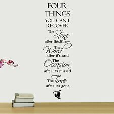 FOUR THINGS YOU CAN'T RECOVER Removable Home Wall Decal Vinyl Quote Decor