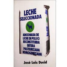LIBRO/BOOK Leche Seleccionada (Jose Luis Ducid) . bukowski henry miller celine