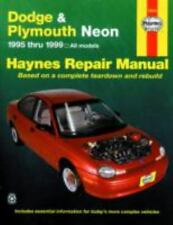 Haynes Repair Manual: Dodge and Plymouth Neon 1995 Thru 1999 : Based on a Comple
