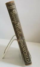 1946 George Washington's World by GENEVIEVE FOSTER Hardcover Charles Scribner's
