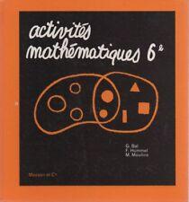 ACTIVITES MATHEMATIQUES 6e, par BAL, HUMMEL, MOULINS, Editions MASSON