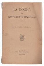 G. CAVALLARI CANTALAMESSA-LA DONNA NEL RISORGIMENTO NAZIONALE 1893 AUTOGRAFO