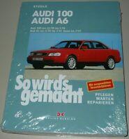 Reparaturanleitung Audi 100 C4 + A6 / A 6 Benzin + Diesel So wird´s gemacht NEU
