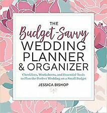 The Budget-Savvy Wedding Planner & Organizer: Checklists, Worksheets,  and Essen