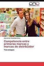 Competencia entre primeras marcas y marcas de distribuidor: Tres ensayos (Spanis