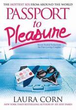 Passport to Pleasure: The Hottest Sex from Around the World - LikeNew - Corn, La
