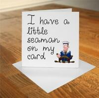 #103 Funny Rude Birthday Greetings Card Adult Humor I have a little seaman  on m