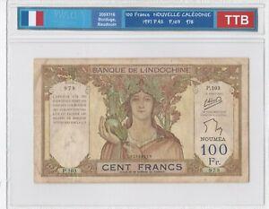 BILLET DE 100 FRANCS NOUVELLE CALEDONIE 1937 TTB!!!