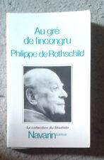 Philippe de ROTHSCHILD. Au gré de l'incongru. Navarin. 1985. Poésie.