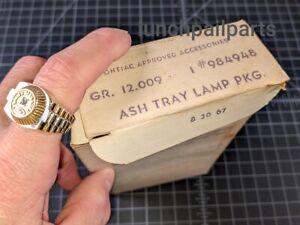 NOS GM ashtray light 66 67 68 Pontiac Tempest LeMans GTO Custom Y-Body Lamp Grp